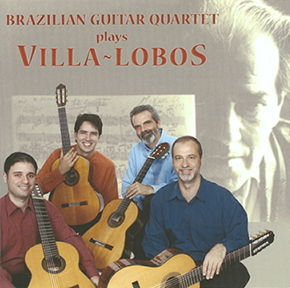 Brazilian Guitar Quartet Plays Villa-Lobos CD cover.