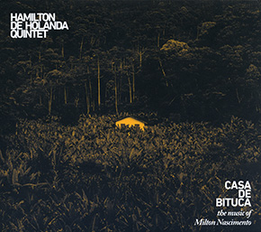 Casa de Bituca: The Music of Milton Nascimento CD cover.