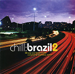 Chill: Brazil 2 CD cover.