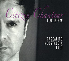 Citizen Chanteur Live in NYC CD cover.