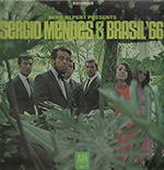 Herb Alpert Presents Sergio Mendes & Brasil '66 CD cover.