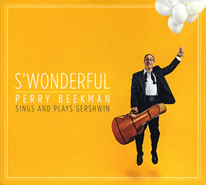S'Wonderful: Perry Beekman Sings and Plays Gershwin CD cover.