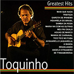 Toquinho: Greatest Hits CD cover.